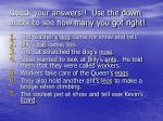check your answers use the down arrow to see how many you got right
