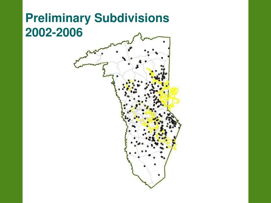 Preliminary Subdivisions