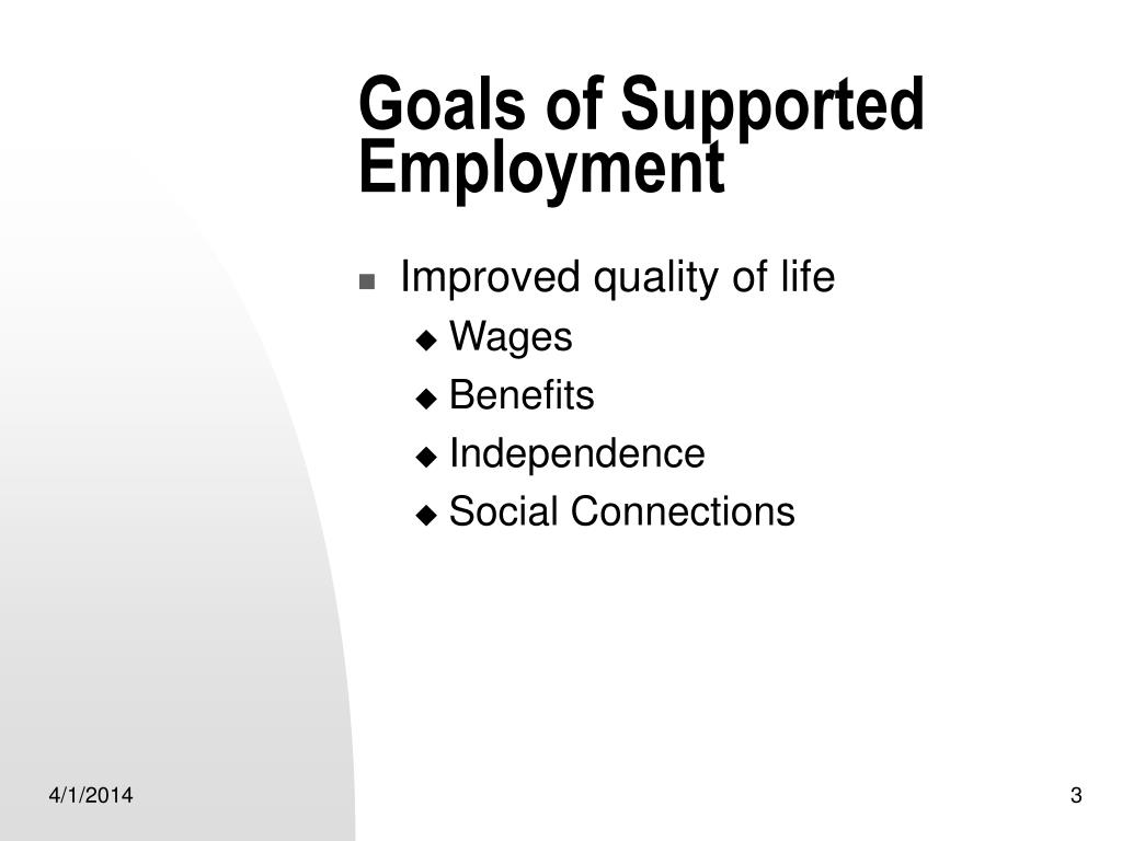 Goals of Supported Employment