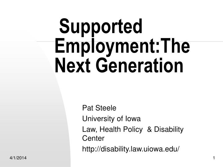 Supported employment the next generation