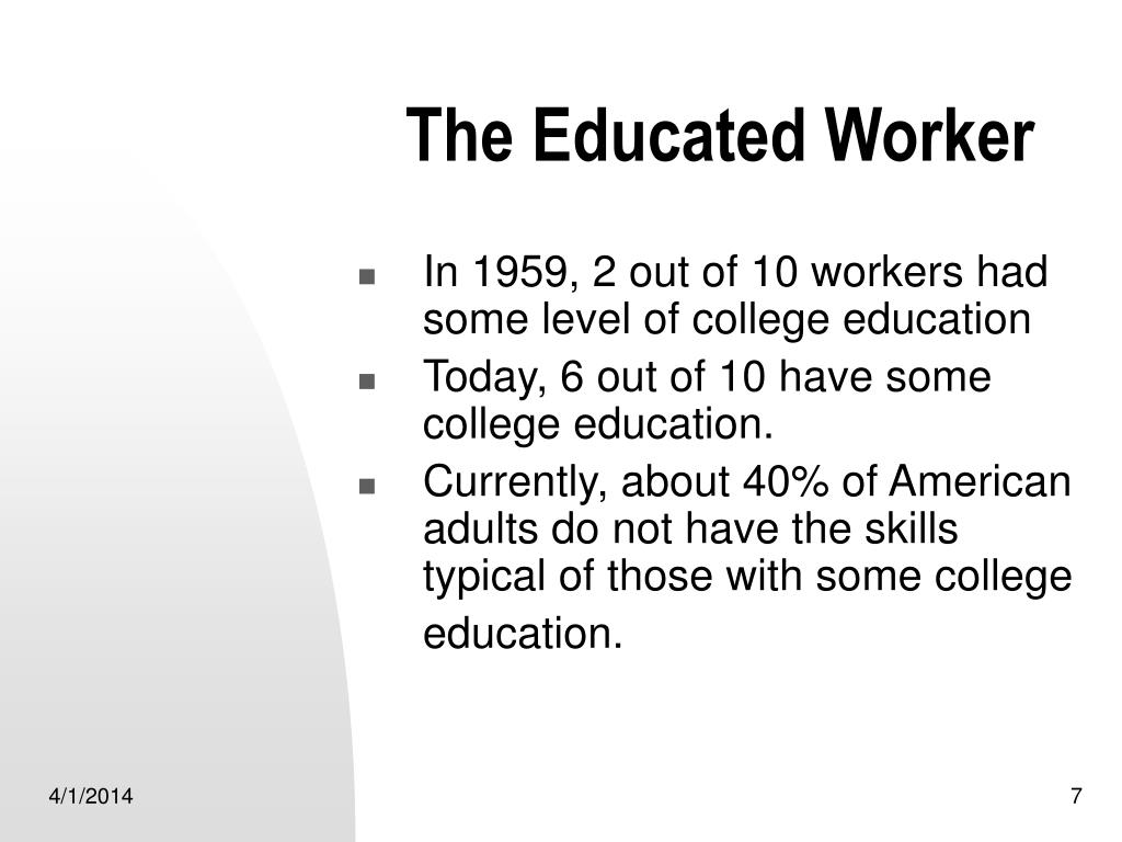 The Educated Worker