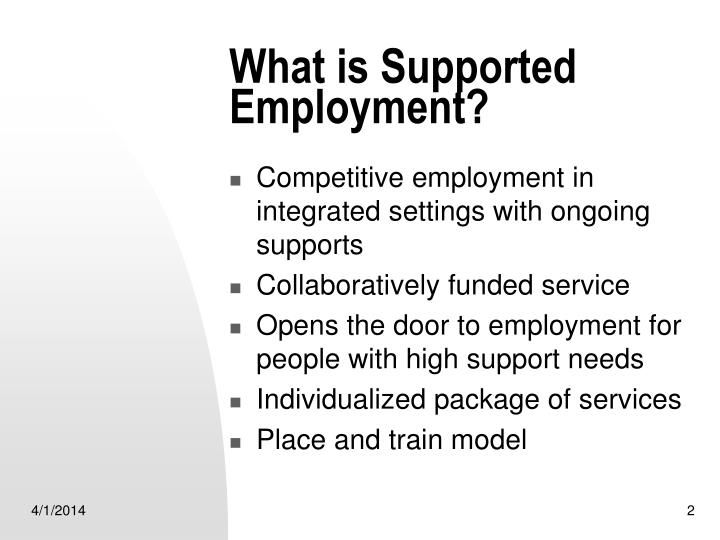 What is supported employment