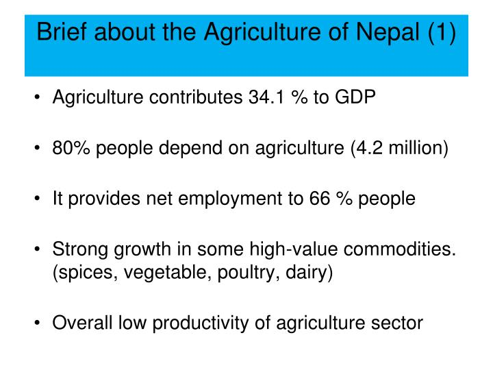 Brief about the agriculture of nepal 1
