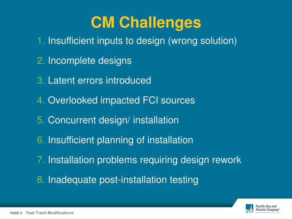 CM Challenges