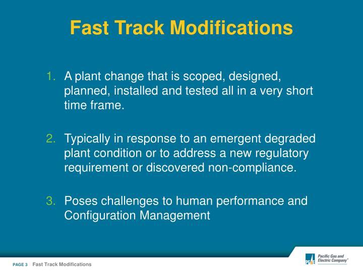 Fast track modifications3