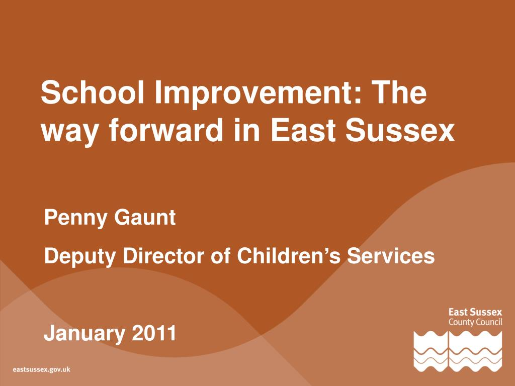 School Improvement: The way forward in East Sussex