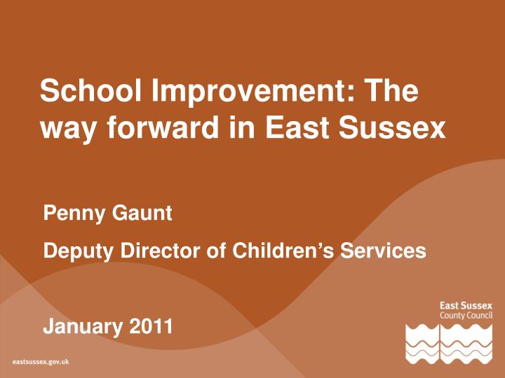 School improvement the way forward in east sussex