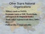 other supra national organizations