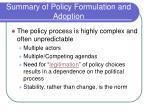 summary of policy formulation and adoption1