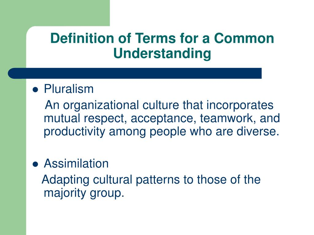 Definition of Terms for a Common Understanding