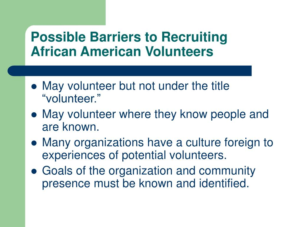 Possible Barriers to Recruiting