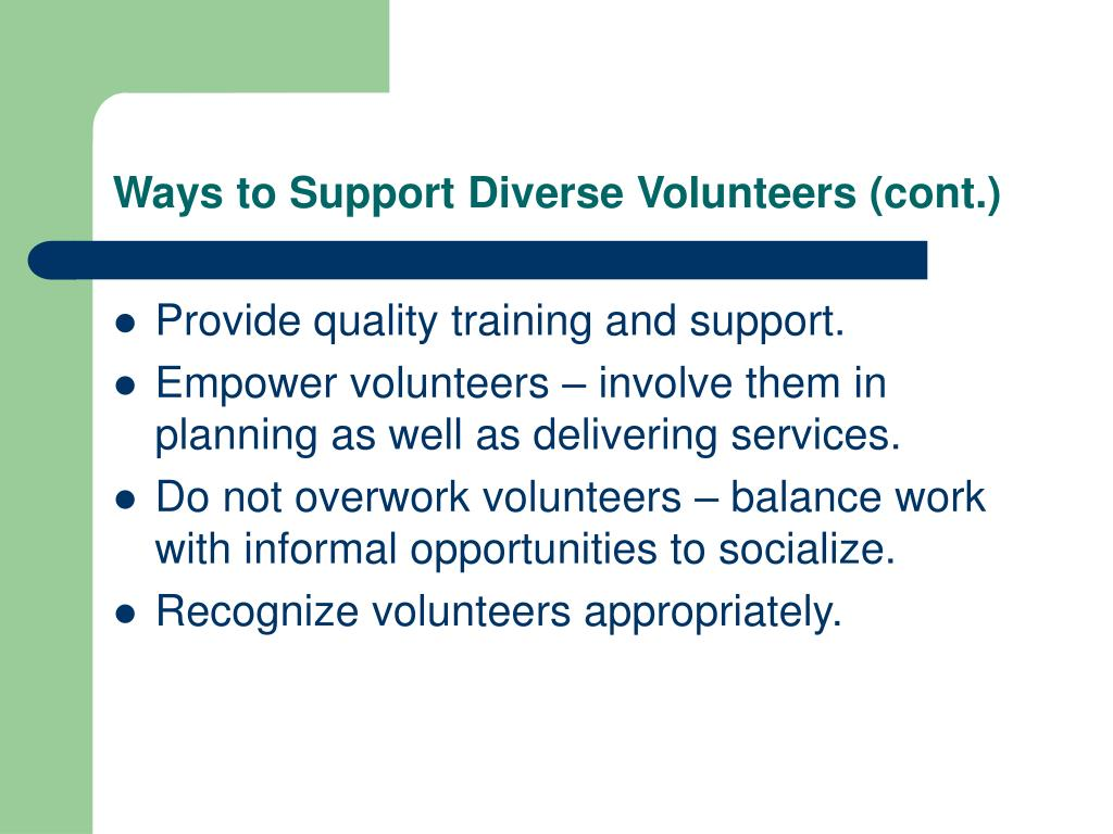 Ways to Support Diverse Volunteers (cont.)