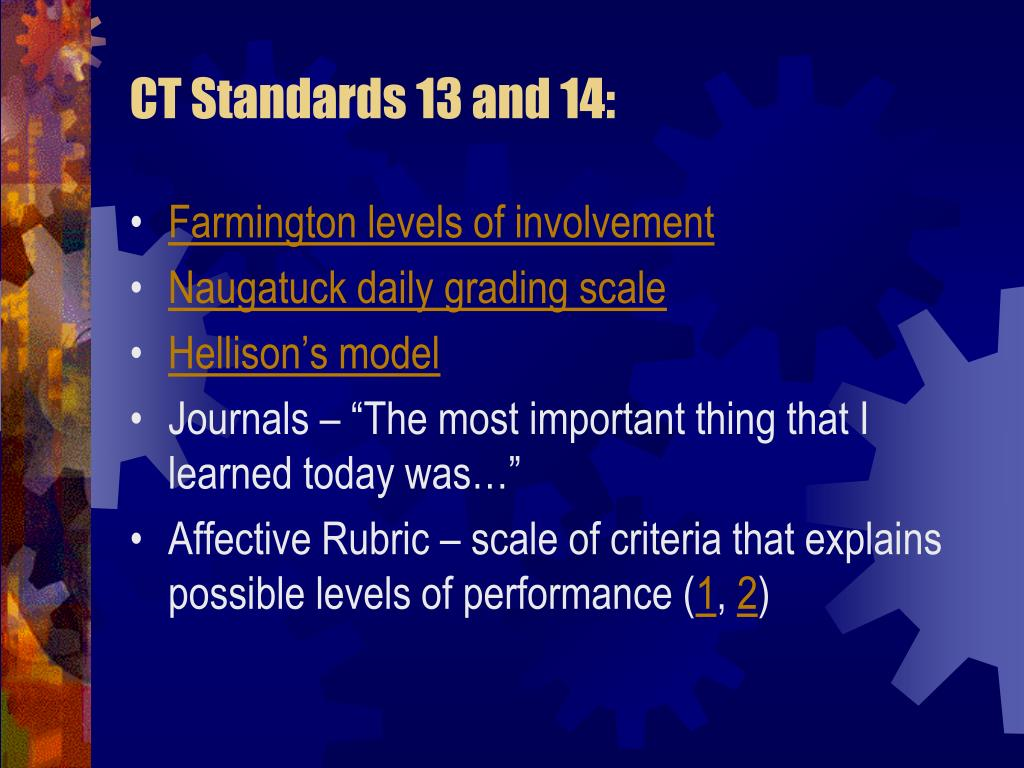 CT Standards 13 and 14: