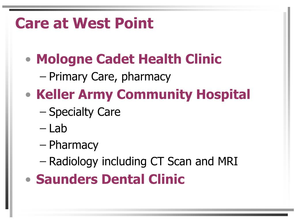 Care at West Point