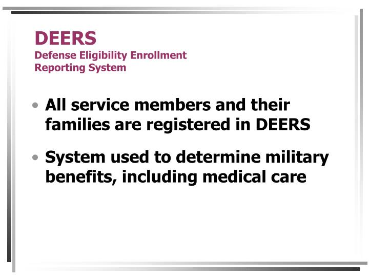 Deers defense eligibility enrollment reporting system