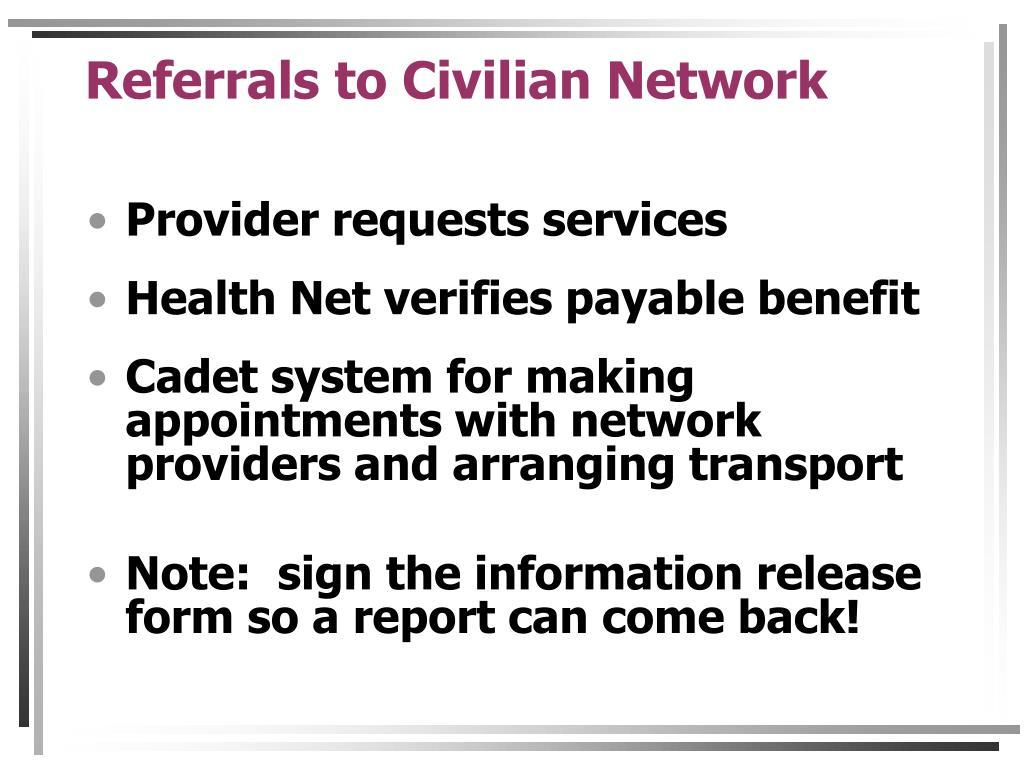 Referrals to Civilian Network