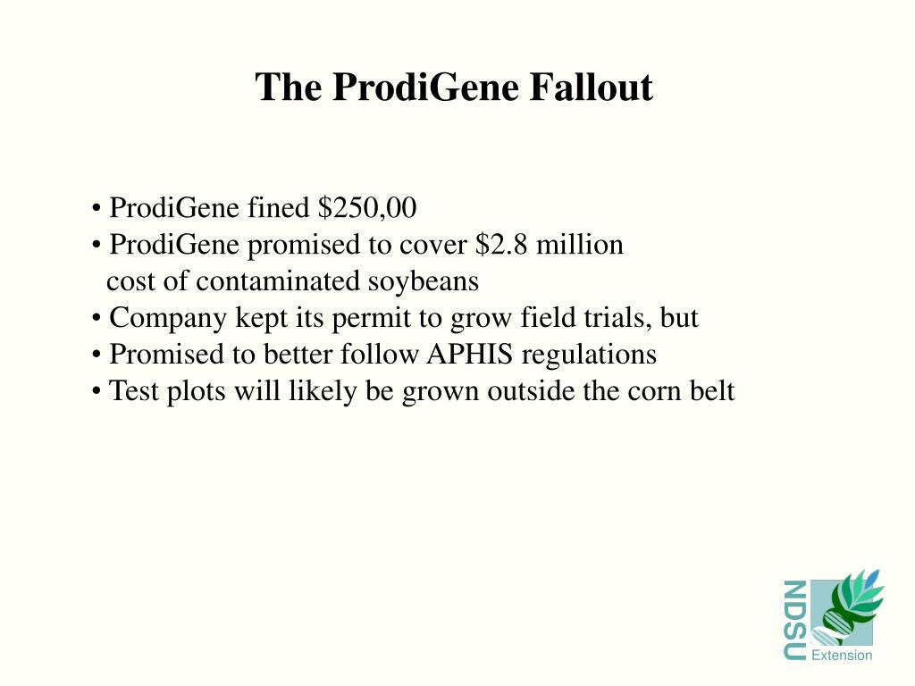 The ProdiGene Fallout