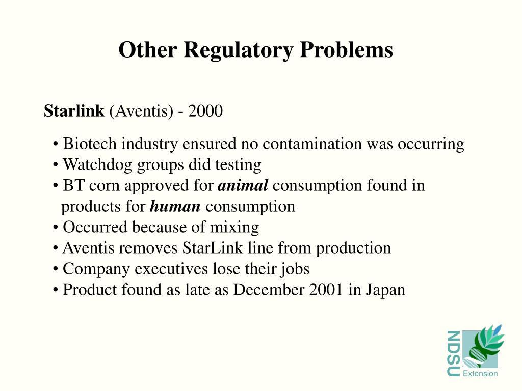 Other Regulatory Problems