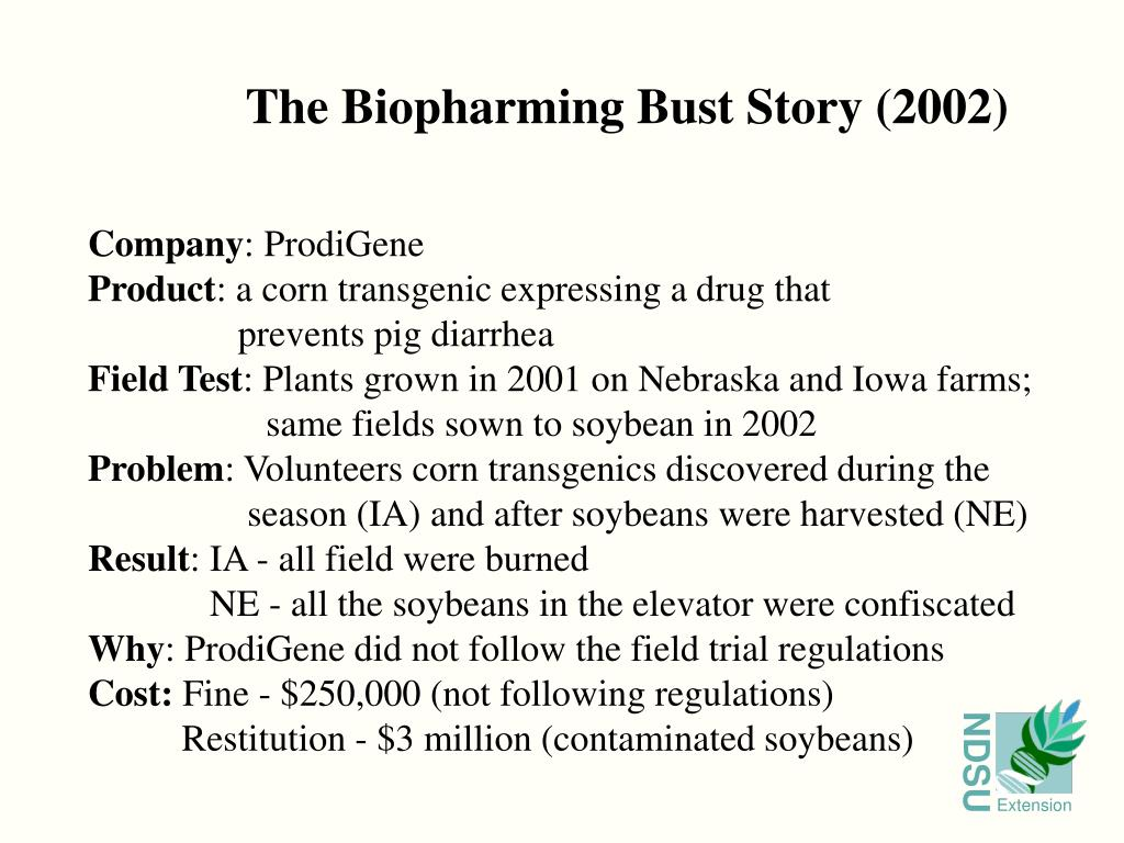 The Biopharming Bust Story (2002)