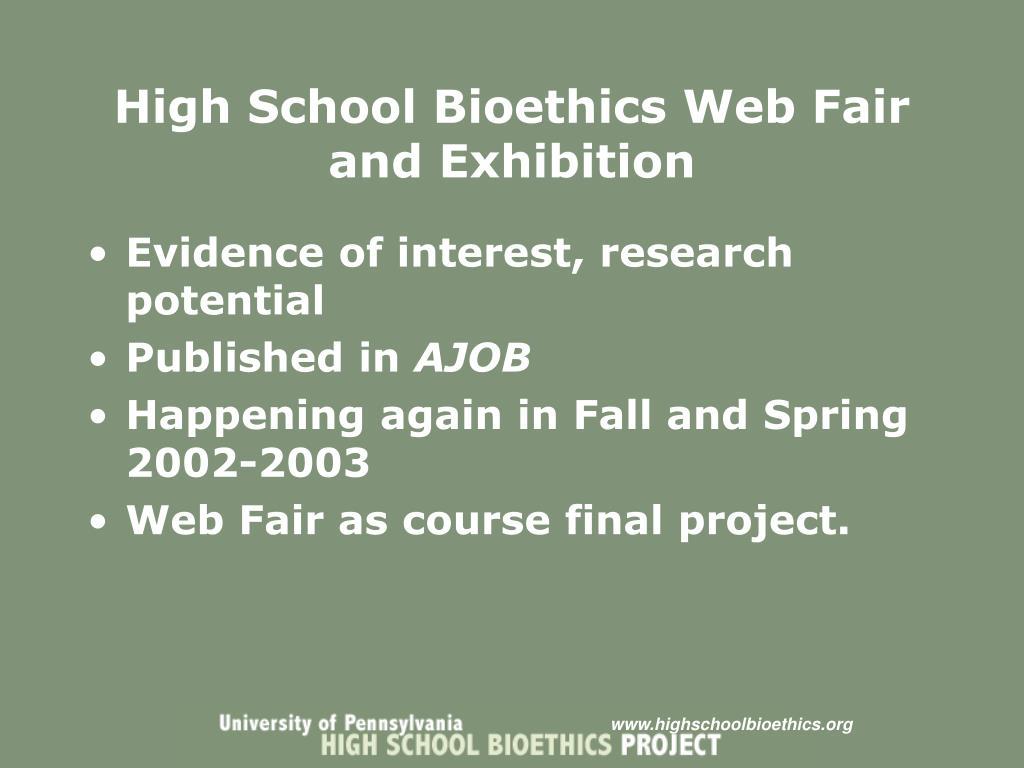 High School Bioethics Web Fair and Exhibition