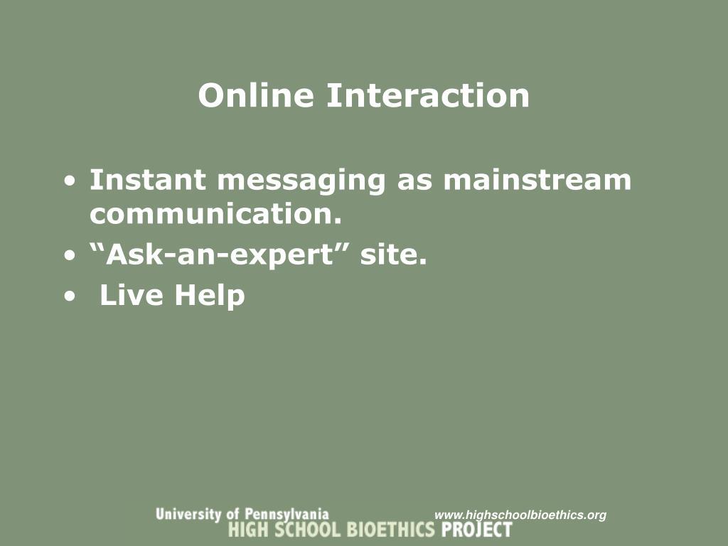 Online Interaction