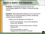 apples to apples risk adjustment