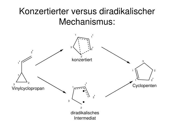 Konzertierter versus diradikalischer mechanismus