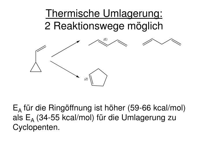 Thermische umlagerung 2 reaktionswege m glich