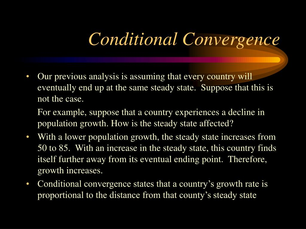 Conditional Convergence