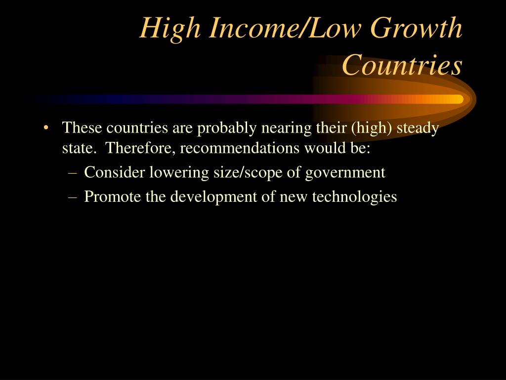 High Income/Low Growth Countries