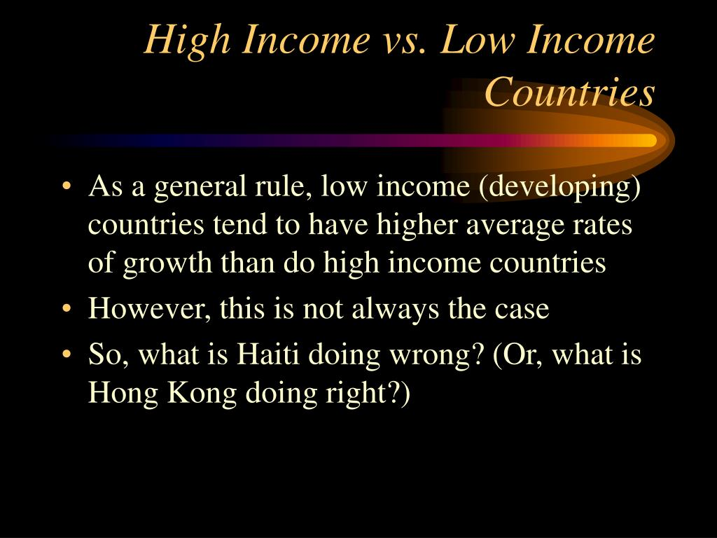 High Income vs. Low Income Countries
