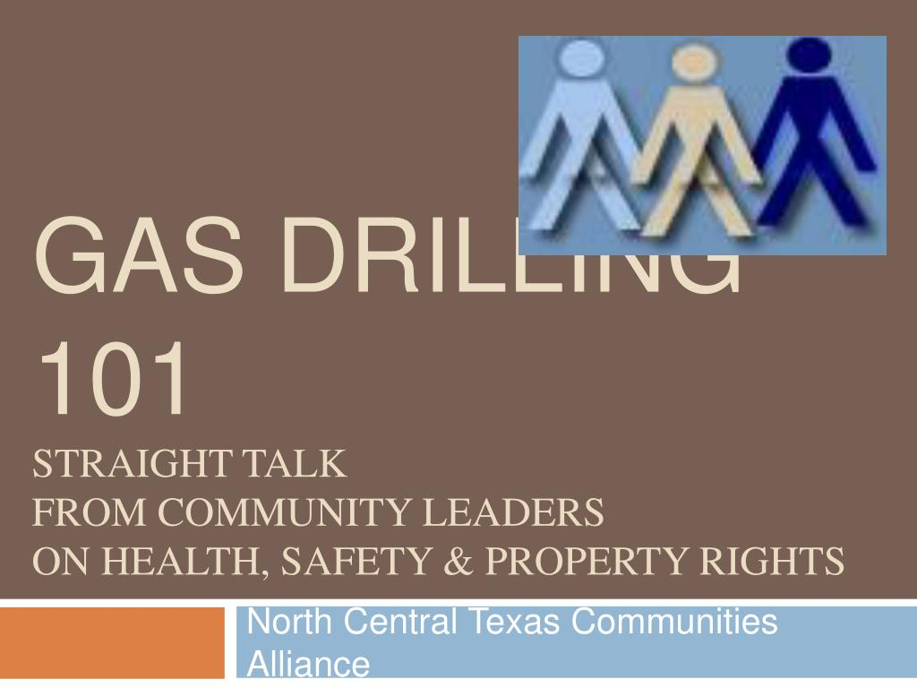 gas drilling 101 straight talk from community leaders on health safety property rights l.