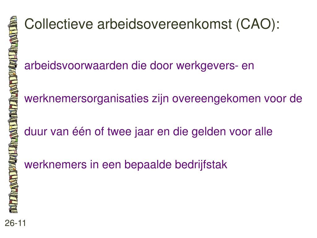 Collectieve arbeidsovereenkomst (CAO):