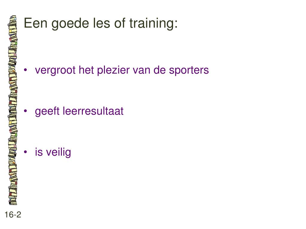 Een goede les of training: