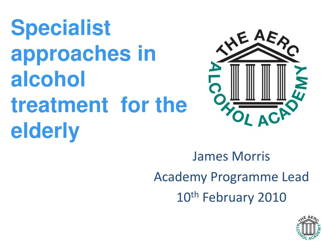 Specialist approaches in alcohol treatment  for the elderly