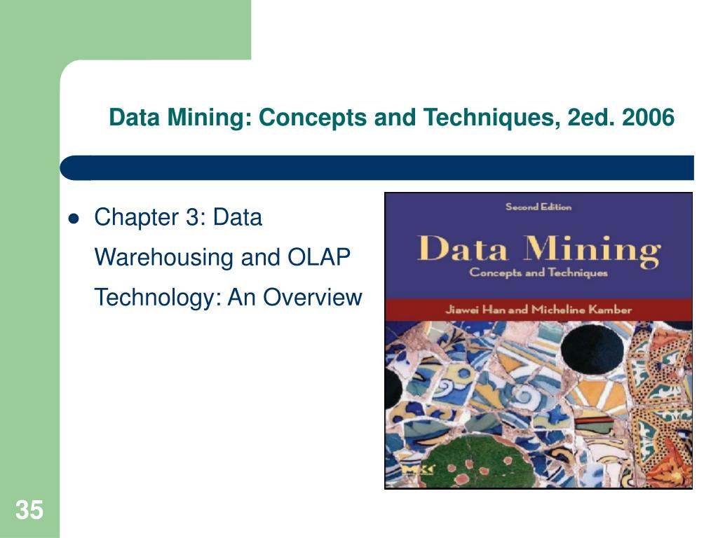Data Mining: Concepts and Techniques, 2ed. 2006