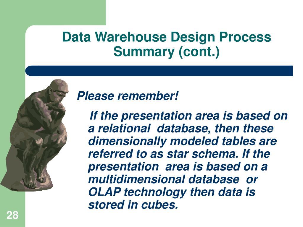 Data Warehouse Design Process  Summary (cont.)