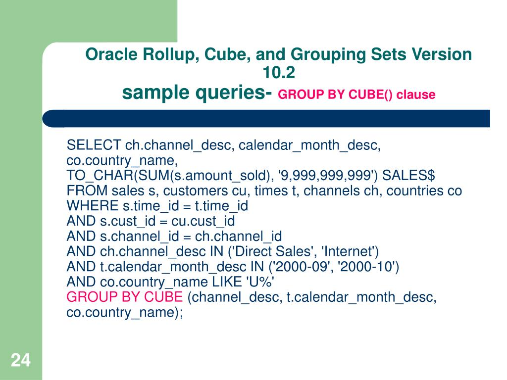 Oracle Rollup, Cube, and Grouping Sets Version 10.2