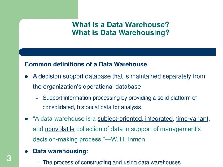 What is a data warehouse what is data warehousing