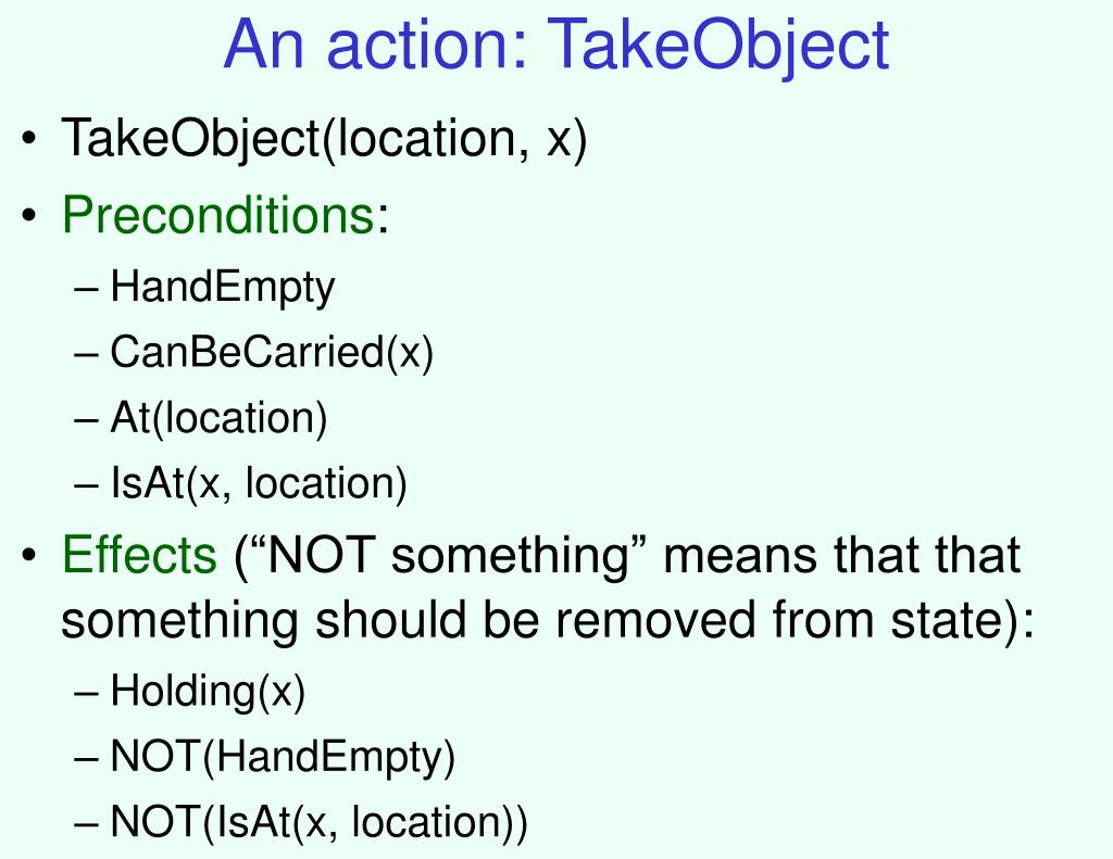 An action: TakeObject