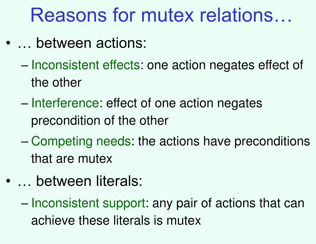 Reasons for mutex relations…