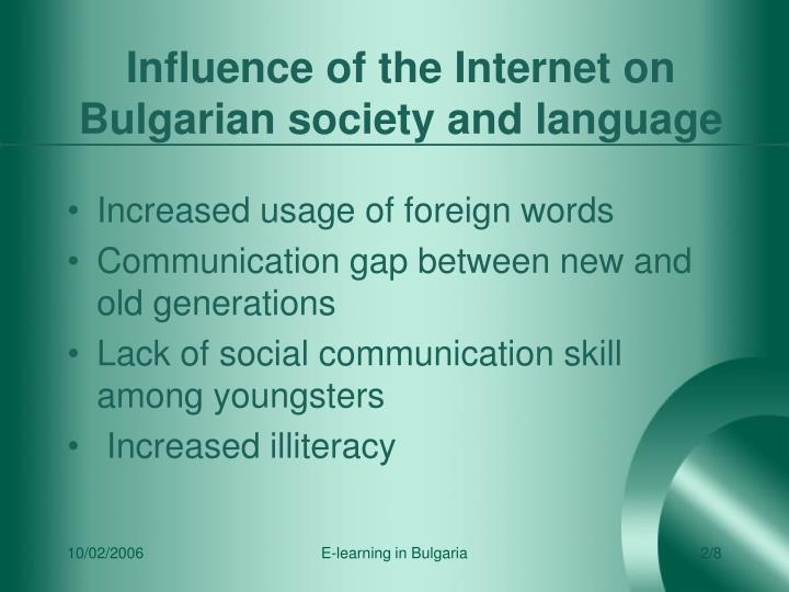 Influence of the internet on bulgarian society and language