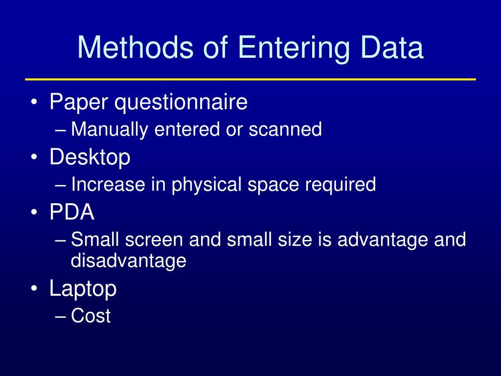 Methods of Entering Data