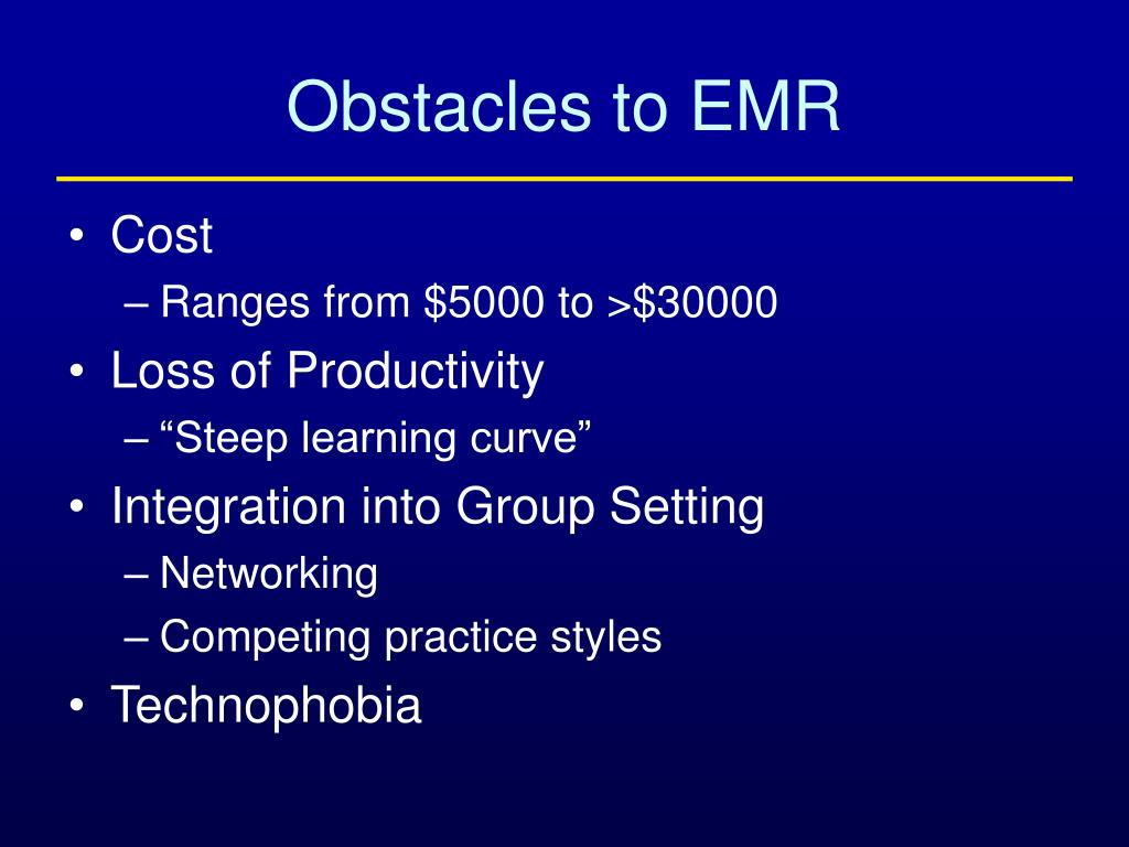 Obstacles to EMR