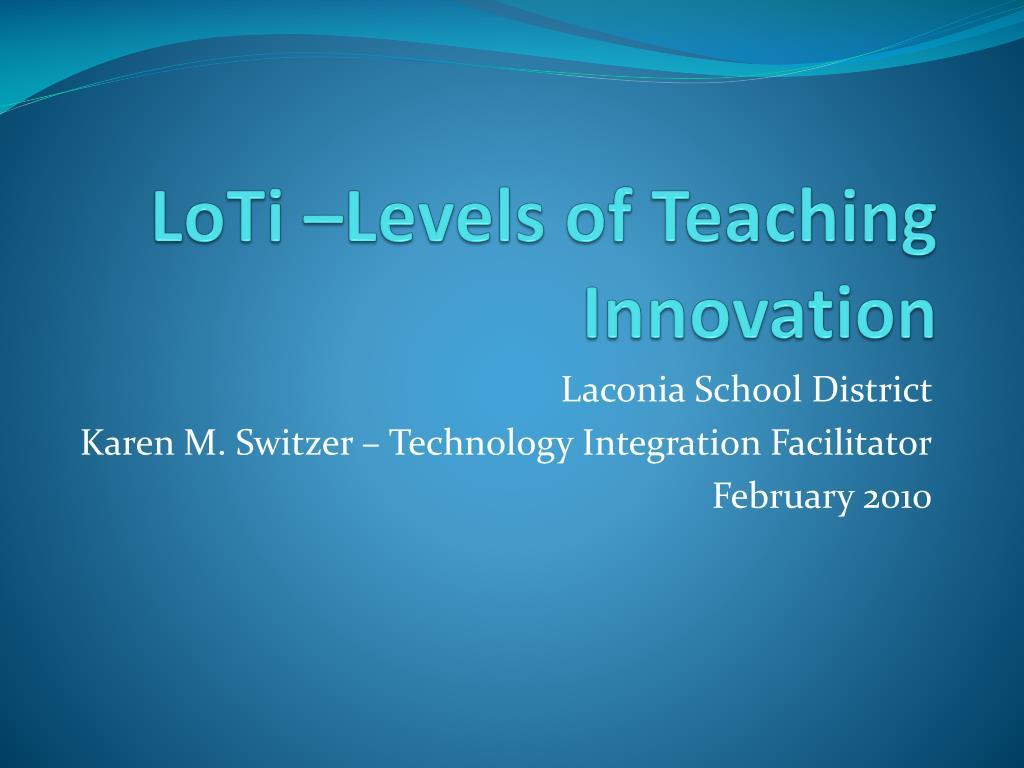 loti levels of teaching innovation l.