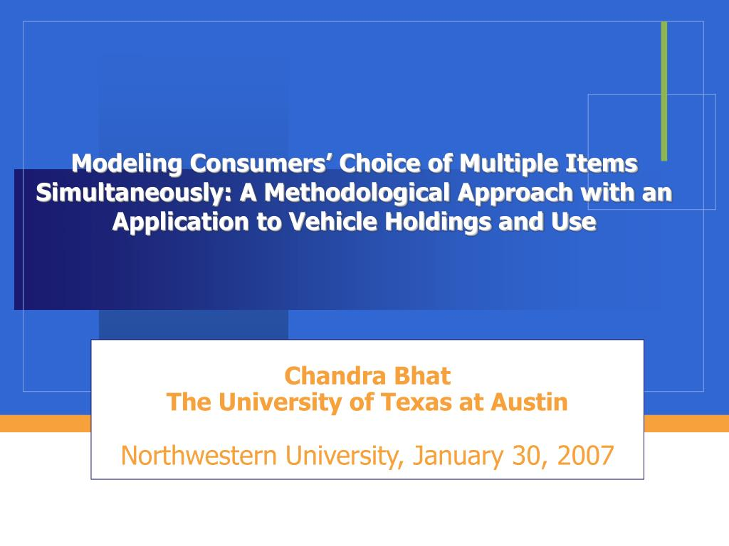 chandra bhat the university of texas at austin northwestern university january 30 2007 l.