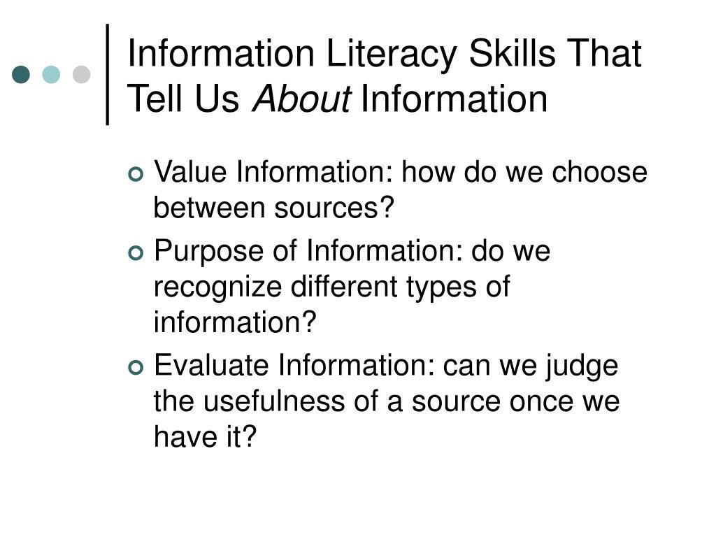 Information Literacy Skills That Tell Us