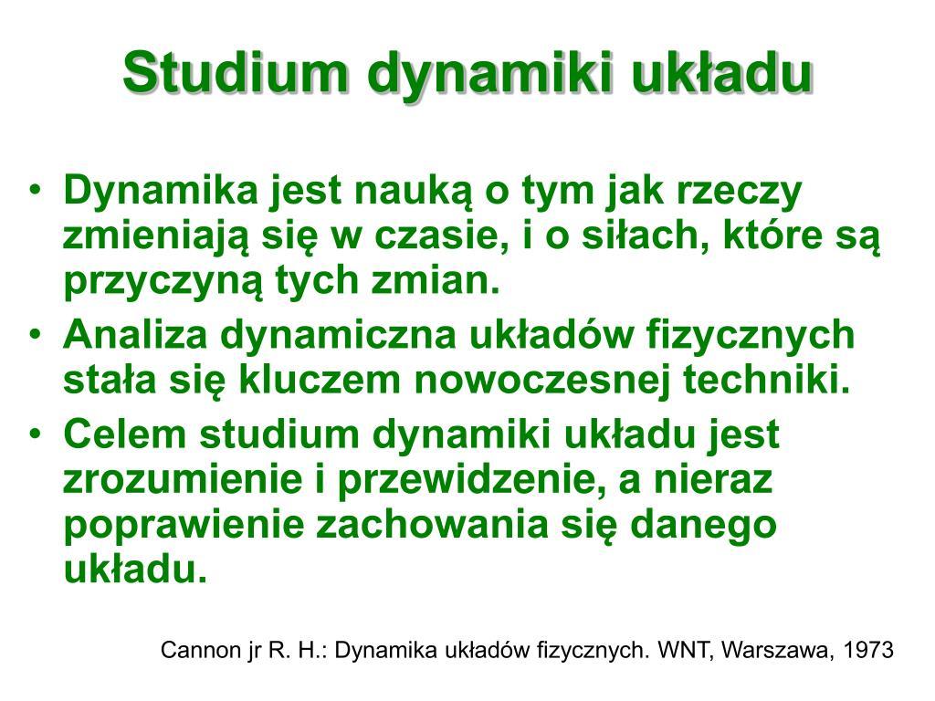 Studium dynamiki układu