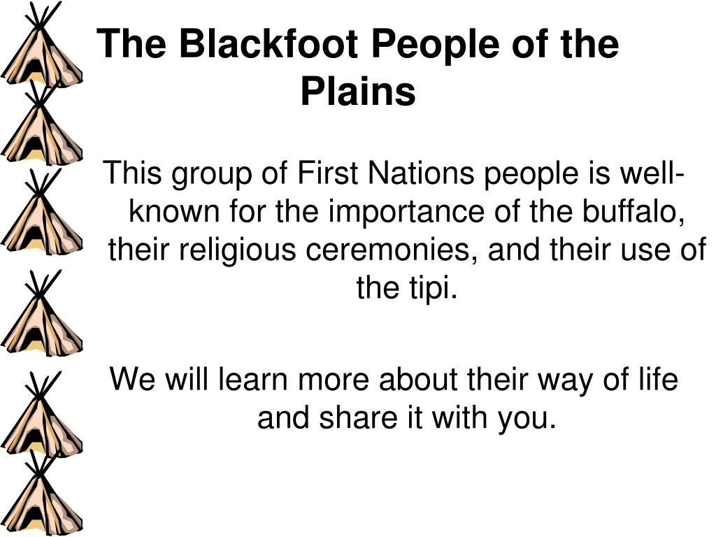 The Blackfoot People of the Plains