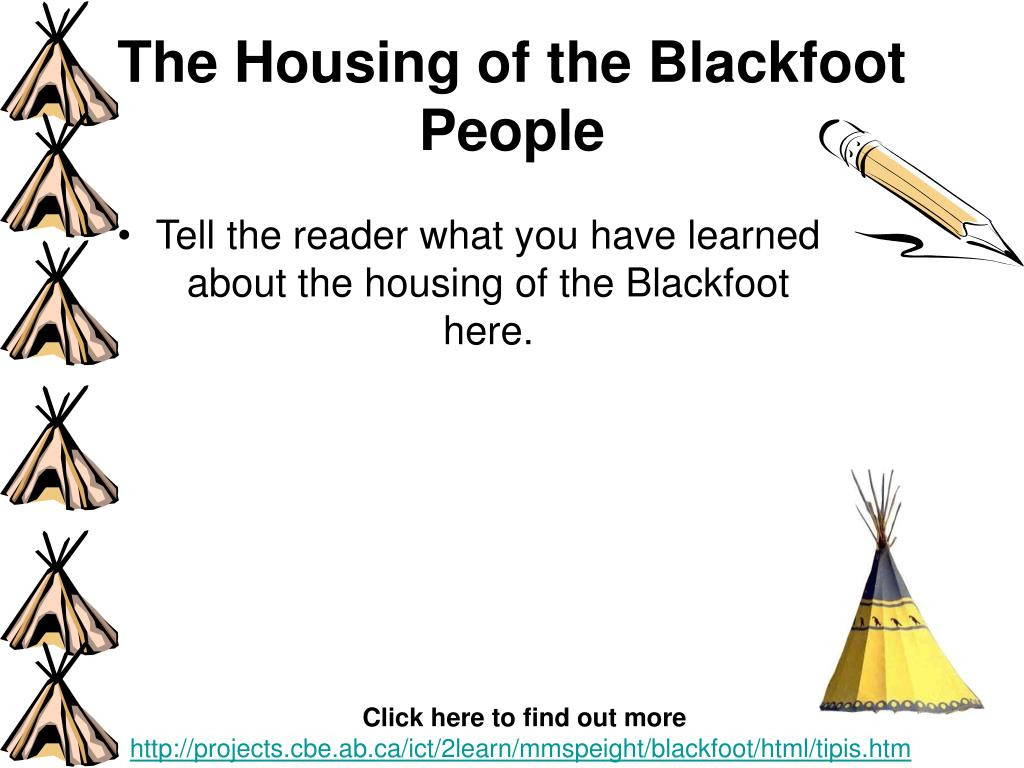 The Housing of the Blackfoot People
